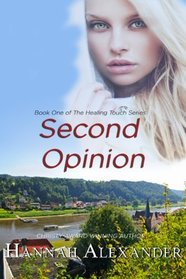 Second Opinion (Healing Touch, Bk 1)