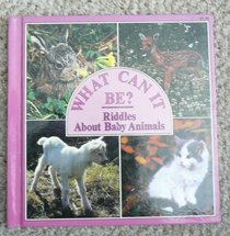 Riddles About Baby Animals (What Can It Be?)