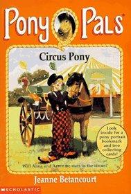 Circus Pony (Pony Pals, Bk 11)
