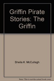 Griffin Pirate Stories: The Griffin