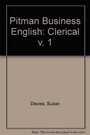 Pitman Business English: Clerical v. 1