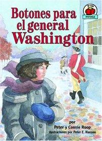 Botones Para El General Washington/buttons for General Washington (Yo Solo: Historia/on My Own History) (Spanish Edition)