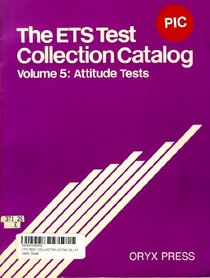 Ets Test Collection Catalog: Attitude Tests (E T S Test Collection Catalog 2nd ed)