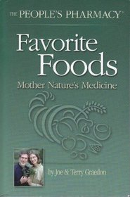 Favorite Foods From The People's Pharmacy: Mother Nature's Medicine