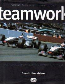 West McLaren Mercedes Teamwork: The Biography of the Formula 1 Team
