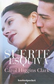 Suerte Esquiva (Aloof Luck)  (Jinxed (Regan Reilly, Bk 6) (Spanish Edition)