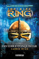 Divide and Conquer (Infinity Ring, Bk 2)