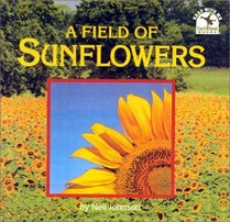 A Field of Sunflowers (Read with Me Cartwheel Books (Scholastic Paperback))