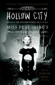 Hollow City (Miss Peregrine's Peculiar Children)
