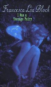 I Was a Teenage Fairy