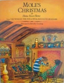 Mole's Christmas or Home Sweet Home (from The Wind in the Willows)