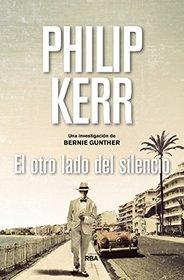 El otro lado del silencio/The Other Side of Silence (Spanish Edition)