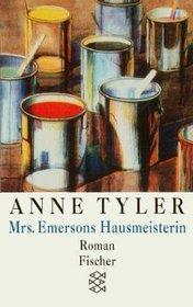 Mrs. Emersons Hausmeisterin.