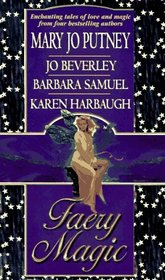 Faery Magic: The Lord of Elphindale / The Faery Braid / The Love Talker / Dangerous Gifts