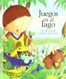 Juegos en el lago/ Lake Games (Spanish Edition)