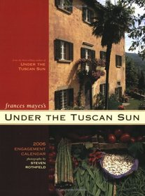 Under The Tuscan Sun 2006 Calendar (Engagement Calendars)