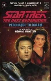 Perchance to Dream (Star Trek The Next Generation, No 19)