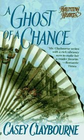 A Ghost of a Chance (Haunting Hearts)