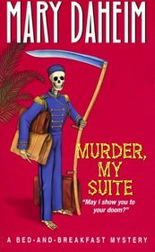 Murder, My Suite (Bed-And-Breakfast, Bk 8)