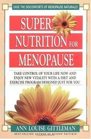 Super Nutrition for Menopause