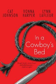 In a Cowboy's Bed: Two for the Road / Soul of a Cowboy / Trouble in Boots