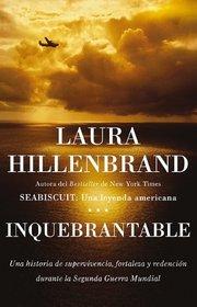 Inquebrantable (Unbroken) (Spanish Edition)