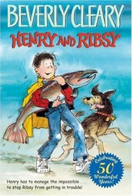 Henry and Ribsy (Henry Huggins, Bk 3)