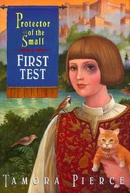 First Test (Protector of the Small, Bk 1)