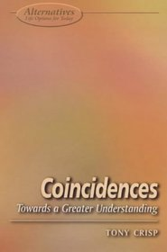 Coincidences: A Look Beyond Logical Thought (Alternatives S.)