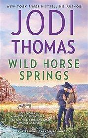 Wild Horse Springs (Ransom Canyon, Bk 5)
