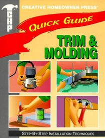 Quick Guide: Trim & Molding (Step-by-Step Installation Techniques)