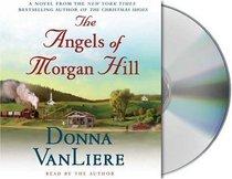 The Angels of Morgan Hill (Audio CD) (Abridged)