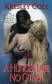 A Hunger Like No Other (Immortals After Dark, Bk 2)