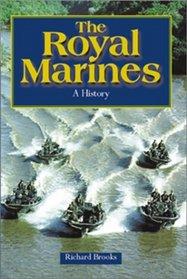 The Royal Marines: A History