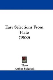 Easy Selections From Plato (1900)