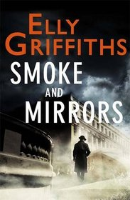 Smoke and Mirrors: A Stephens and Mephisto Mystery