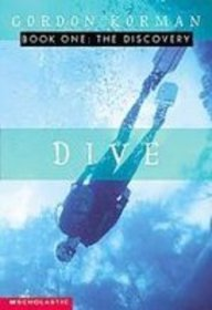 Dive: The Discovery