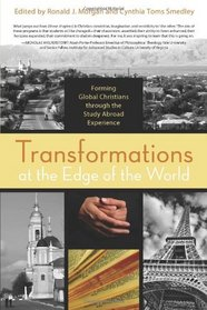 Transformations at the Edge of the World