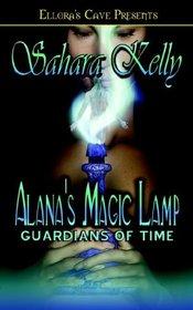 Alana's Magic Lamp (Guardians of Time, Bk 1)