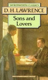 Sons and Lovers (Wordsworth Classics)