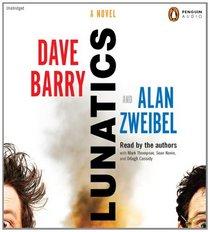 Lunatics: A Novel