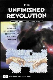Unfinished Revolution (Visions of Education)