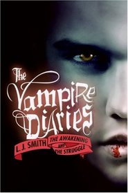 The Vampire Diaries, Vol 1: The Awakening / The Struggle