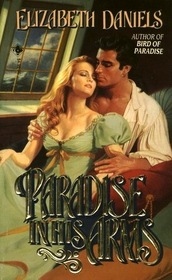 Paradise In His Arms