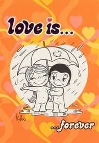 Love is...: Forever (Love is...)