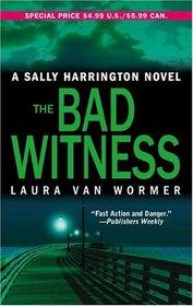 The Bad Witness (Sally Harrington Novels)