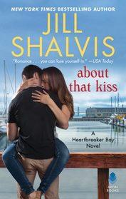 About That Kiss (Heartbreaker Bay, Bk 5)
