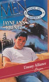 Uneasy Alliance (Men Made in America: Oregon, No 37)