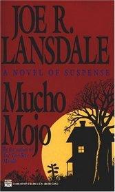 Mucho Mojo (Hap Collins & Leonard Pine, Bk 2)