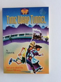 Time Warp Tunnel (Making Choices)